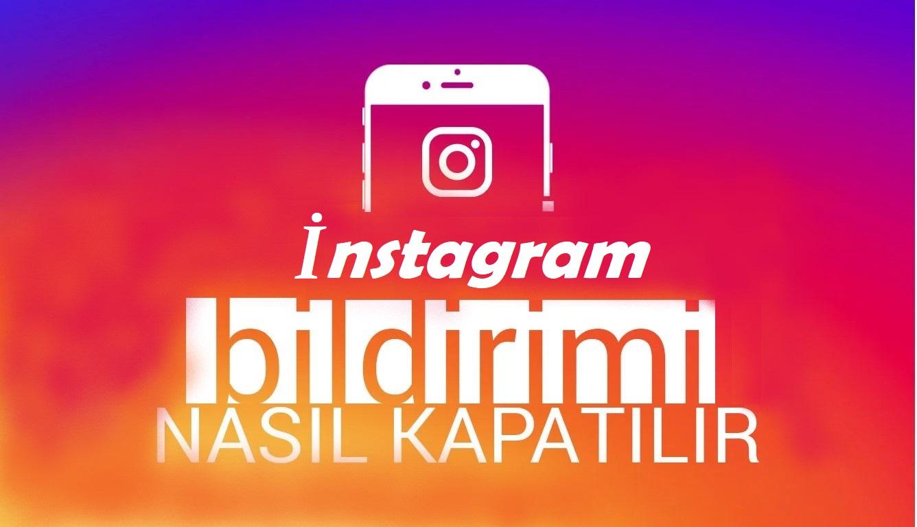 instagram bildirimleri nasıl kapatılır