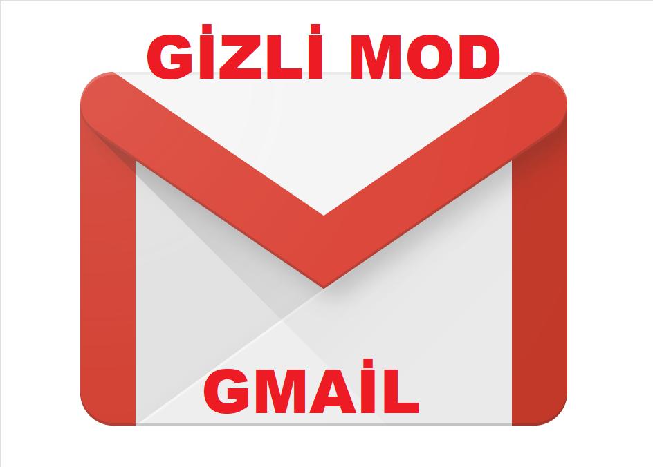 Gmail gizli mod