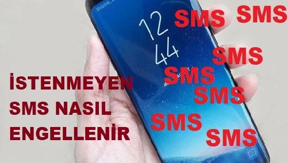 İstenmeyen SMS nasıl engellenir