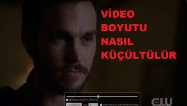 Video Boyutu Nasıl Küçültülür
